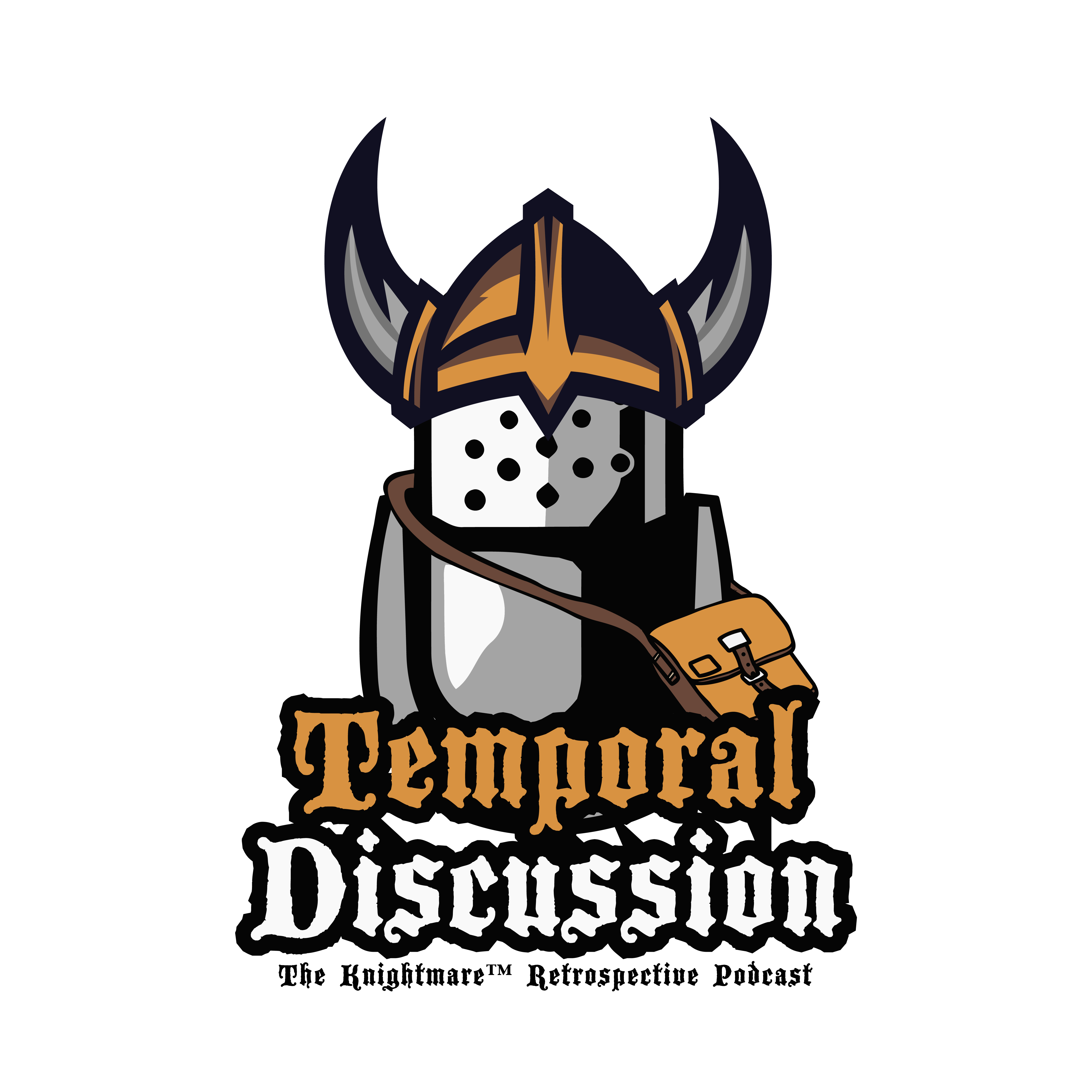 Temporal Discussion – The Knightmare Podcast
